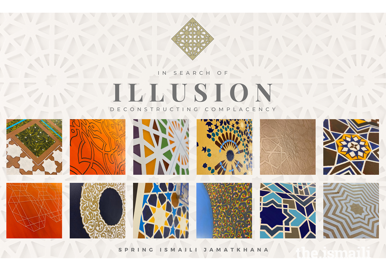In Search of Illusion, an art exhibit currently on display at Spring Ismaili Jamatkhana