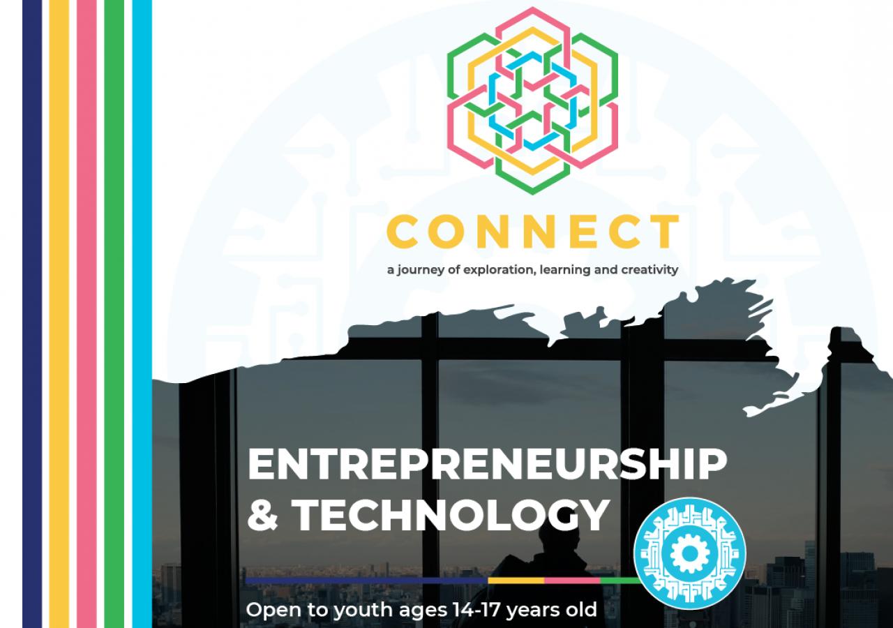 CONNECT Theme: Entrepreneurship and Technology