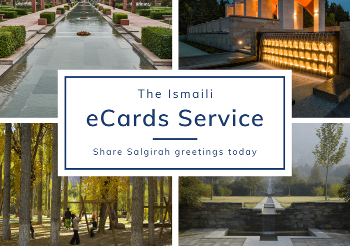 Visit the.ismaili/ecards to view the selection of options and send your eCard today.