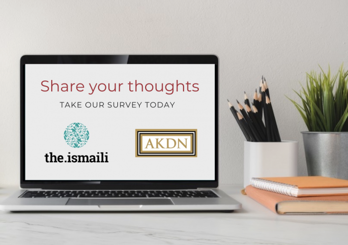 Your feedback will help our platforms evolve and stay relevant, as they are further developed for our audiences within the Jamat and beyond.