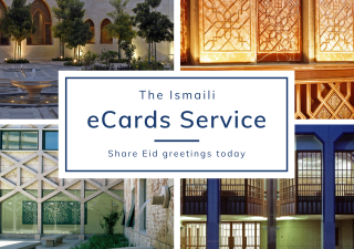 Visit the.ismaili/ecards to view the selection of options and send your eCard.