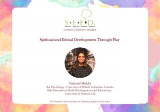 SEEDs Webinar 3 - Spiritual and Ethical Development Through Play