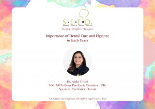 SEEDs - Importance of Dental Care and Hygiene in Early Years (AKEB Webinar)