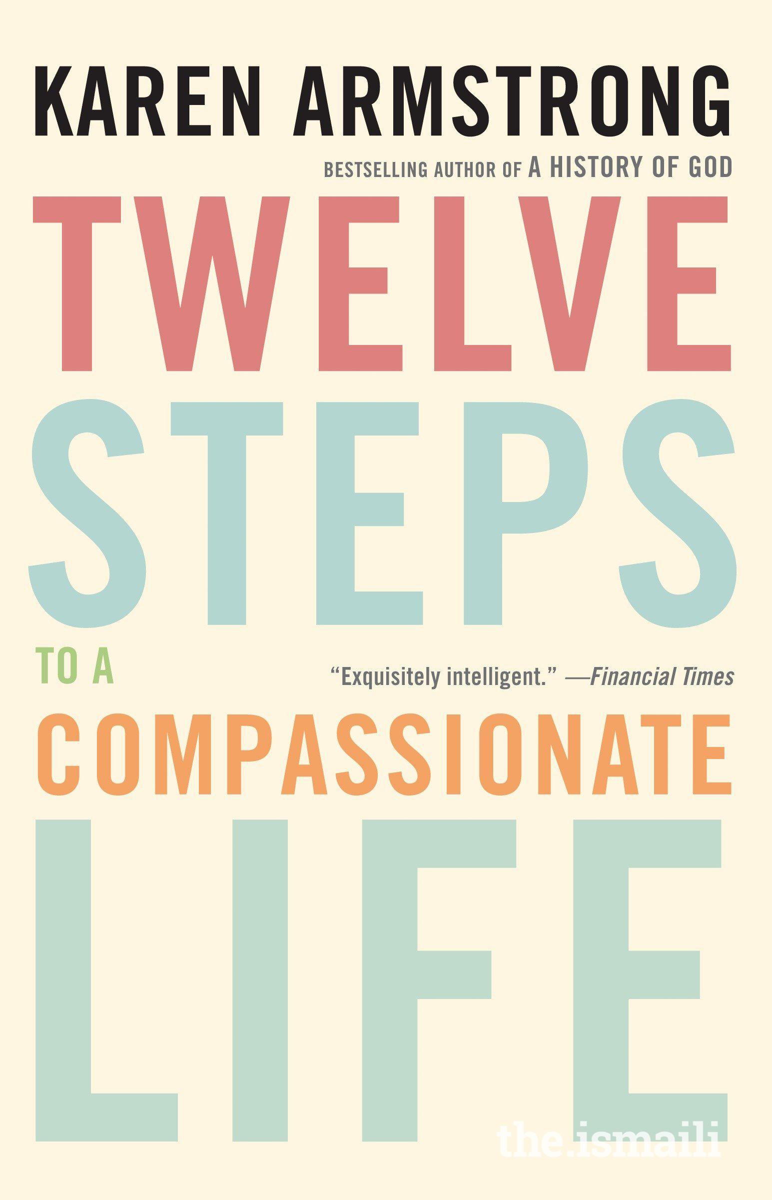 """Twelve Steps to a Compassionate Life"""