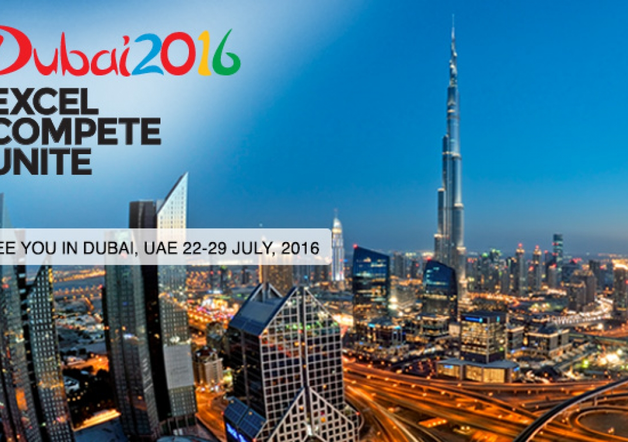 Dubai 2016. Excel - Compete - Unite. See you in Dubai, UAE 22-29 July 2016.