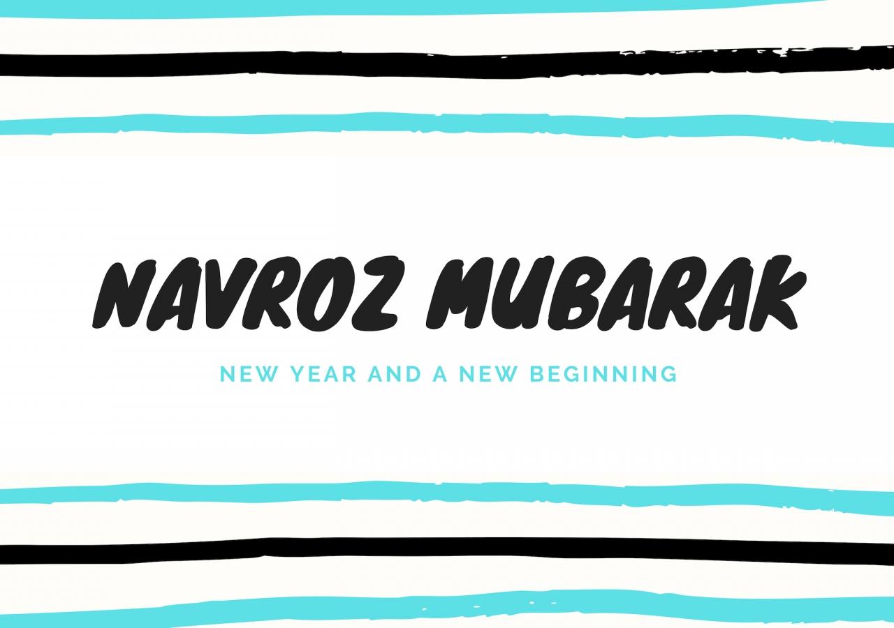 Navroz Mubarak, new year and a new beginning.